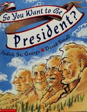 Cover of: So you want to be president?