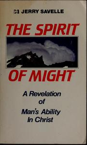 Cover of: The spirit of might: a revelation of man's ability in Christ
