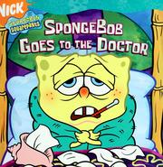 Cover of: SpongeBob goes to the doctor