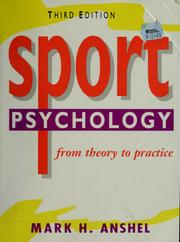Cover of: Sport psychology: from theory to practice