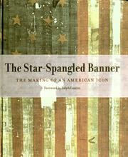 Cover of: The Star-Spangled Banner: the making of an American icon