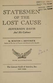 Cover of: Statesmen of the lost cause: Jefferson Davis and his cabinet