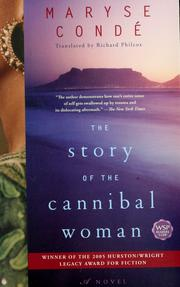 Cover of: The story of the cannibal woman: a novel