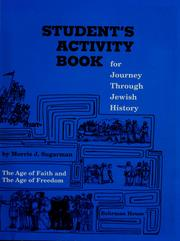 Cover of: Student's activity book for Journey through Jewish history: the age of faith and the age of reason