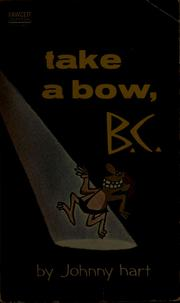 Cover of: Take a bow, B.C.
