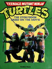 Cover of: Teenage Mutant Ninja Turtles: the storybook based on the movie