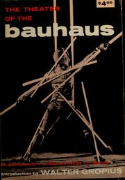 Cover of: The Theater of the Bauhaus