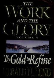 Cover of: Thy gold to refine: a historical novel
