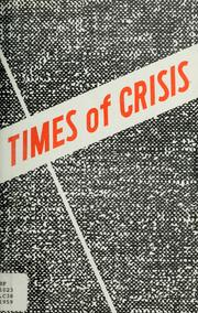 Cover of: Times of crisis: a collection of psychic discourses on national and world affairs