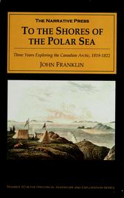 Cover of: To the shores of the polar sea in the years 1819-20-21-22
