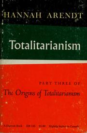Cover of: Totalitarianism: part three of The origins of totalitarianism
