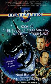 Cover of: The touch of your shadow, the whisper of your name