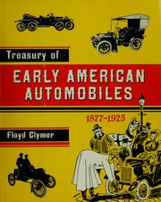 Cover of: Treasury of early American automobiles, 1877-1925