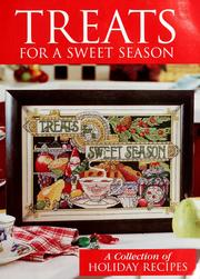 Cover of: Treats for a sweet season: a collection of holiday recipes
