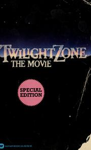 Cover of: Twilight Zone, The Movie: a novel