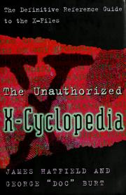Cover of: The unauthorized X-cyclopedia: the definitve reference guide to The X-files