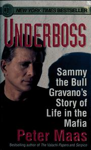 Cover of: Underboss: Sammy the Bull Gravano's story of life in the Mafia
