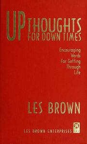 Cover of: Up thoughts for down times: encouraging words for getting through life