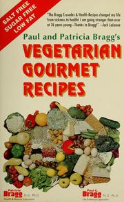 Cover of: Vegetarian gourmet recipes: high protein, salt free, sugar free