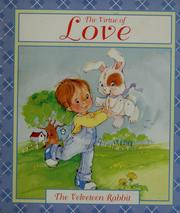 Cover of: The velveteen rabbit: the virtue of love