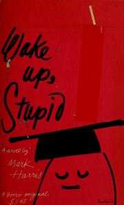 Cover of: Wake up, stupid.