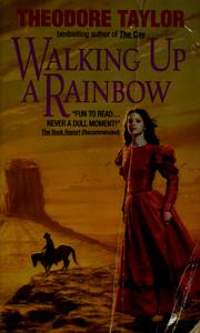 Cover of: Walking up a rainbow