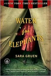Cover of: Water for elephants: a novel