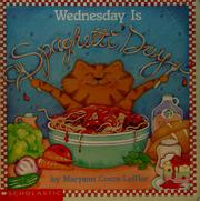 Cover of: Wednesday is spaghetti day