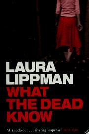 Cover of: What the dead know