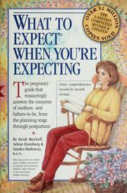Cover of: What to expect when you're expecting
