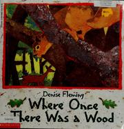 Cover of: Where once there was a wood