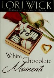 Cover of: White chocolate moments