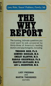 Cover of: The why report: a book of 45 interviews with psychiatrists, psychoanalysts, and psychologists