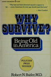 Cover of: Why survive?: Being old in America