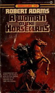 Cover of: A woman of the Horseclans: a Horseclans novel