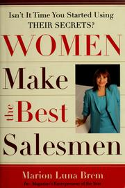 Cover of: Women make the best salesmen: isn't it time you started using their secrets?