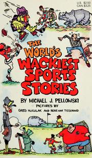 Cover of: The world's wackiest sports stories