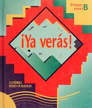 Cover of: Ya verás!: primer nivel B
