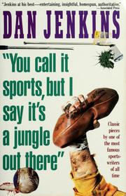 "Cover of: ""You call it sports, but i say it's a jungle out there""."