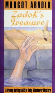 Cover of: Zadok's treasure: a Penny Spring and Sir Tobias Glendower mystery