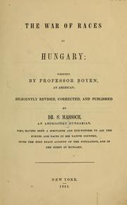 Cover of: The war of races in Hungary