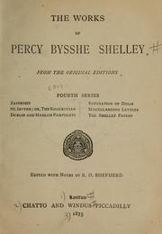 Cover of: The works of Percy Bysshe Shelley, from the original editions. Fourth series