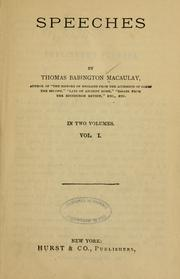 Cover of: Speeches. English. [from old catalog]: Hon. Thomas Babington Macaulay ...