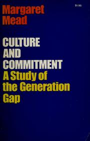 Cover of: Culture and commitment: a study of the generation gap.