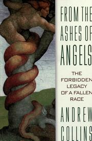 Cover of: From the ashes of angels: the forbidden legacy of a fallen race