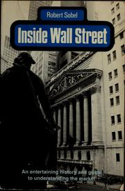 Cover of: Inside Wall Street: continuity and change in the financial district
