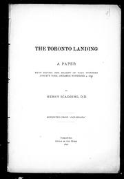 Cover of: The Toronto landing: a paper read before the Society of York Pioneers (County York, Ontario), November 4, 1890