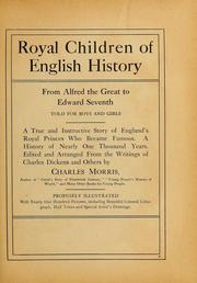Cover of: Royal children of English history from Alfred the Great to Edward Seventh, told for boys and girls ..