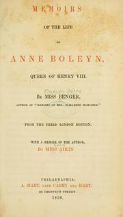 Cover of: Memoirs of life of Anne Boleyn, queen of Henry VIII