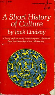 Cover of: A short history of culture, from prehistory to the Renaissance